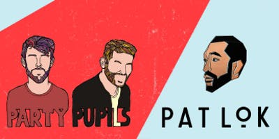 Party Pupils + Pat Lok @ Holocene / 21+