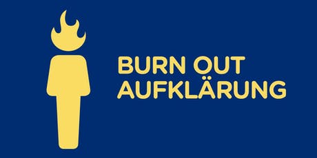BURN OUT AUFKLÄRUNG Dezember 2019 Tickets