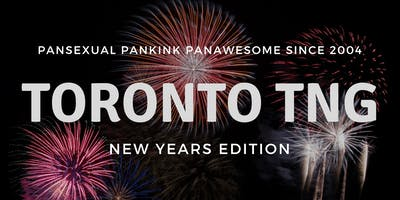 Toronto TNG Presents: New Years Party!
