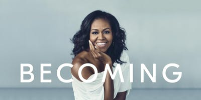 Michelle Obama's Becoming - Book Club Discussion