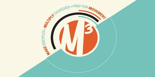 M3 Church Planting Intensive - September 2019