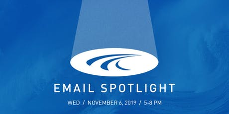 Email Spotlight 2019 | Hosted by BrightWave tickets