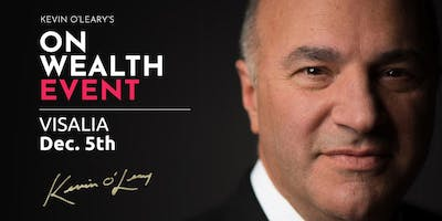 Free Shark Tank S Kevin O Leary Event In Visalia