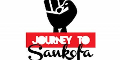 JOURNEY TO SANKOFA