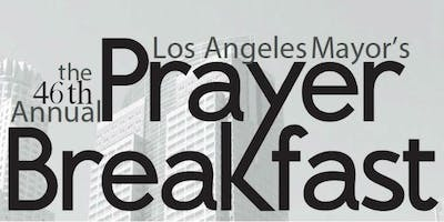 The 46th Annual Los Angeles Mayor's Prayer Breakfast