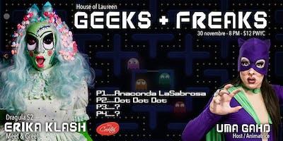 Geeks + Freaks   HoL Drag Show