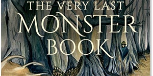 The Very Last Monster - Explorer Exhibition & Book...