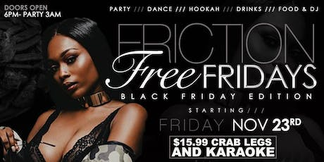FRICTION FREE FRIDAYS ( Mature Adults Only ) tickets
