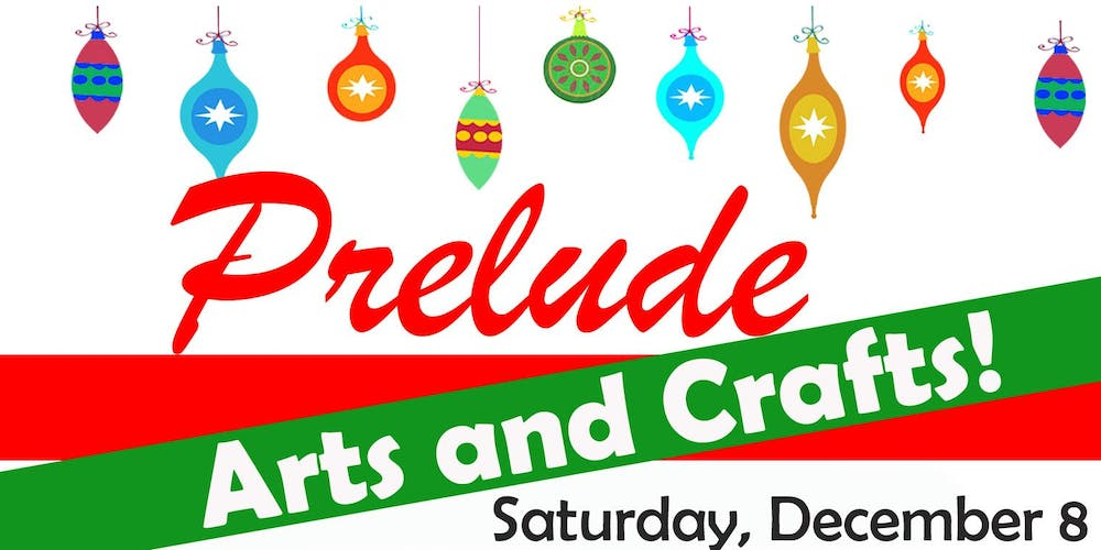christmas prelude family arts and crafts tickets sat dec 8 2018 at 1000 am eventbrite