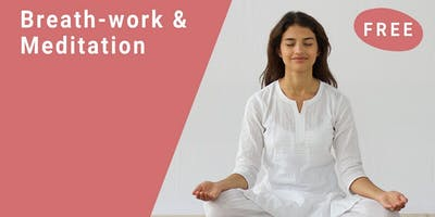 Breath-work and Meditation