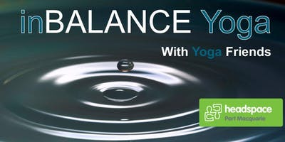 FREE inBALANCE Yoga-open to headspace family and friends of all ages