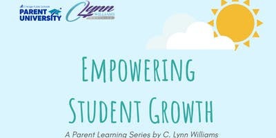 Empowering Student Growth - An 8-Week Parent Empowerment Course