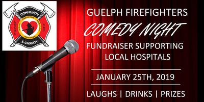 Guelph Firefighters Charity Comedy Fundraiser