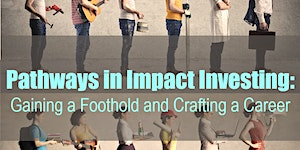 Pathways in Impact Investing: Gaining a foothold and...