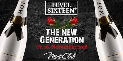 LEVEL SIXTEEN | New Generation