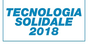 Tecnologia Solidale 2018