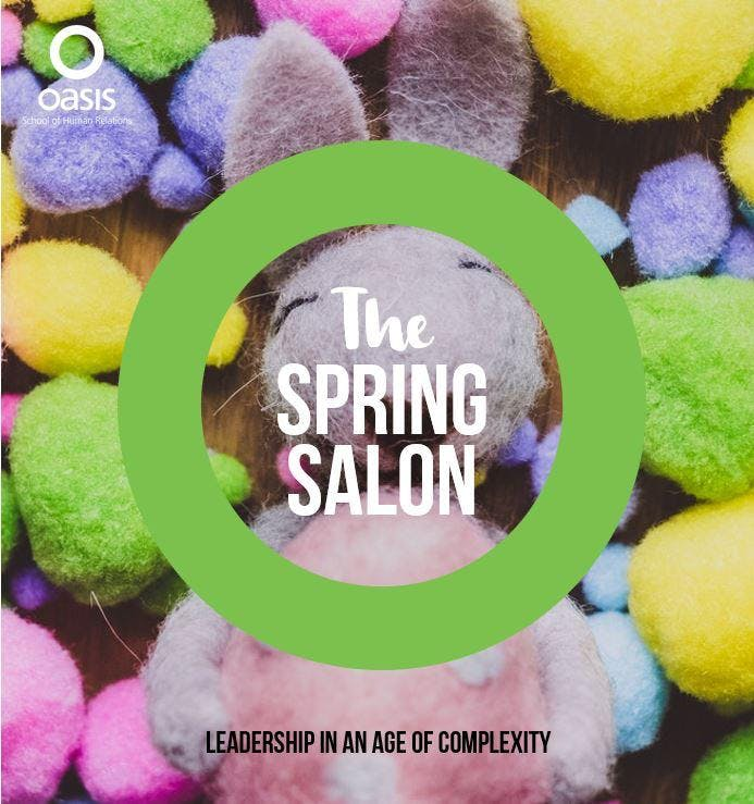Oasis Spring Salon - Leadership in an Age of
