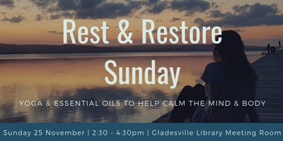 Rest & Restore Sunday - Yoga & Essential Oils to Help Calm the Mind & Body
