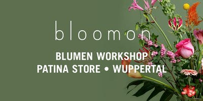 bloomon Workshop 10. Januar   Wuppertal, PATINA Unikate für den Alltag