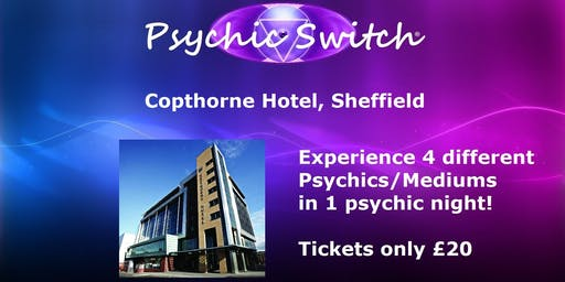 Psychic Switch - Sheffield