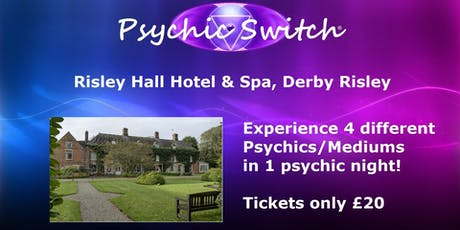 Psychic Switch - Derby Risley tickets