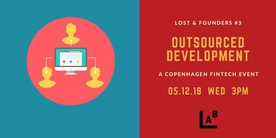 Lost & Founders #3: Outsourced Development