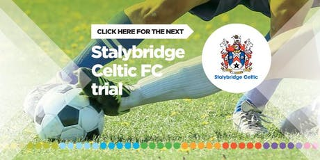 Trials - Stalybridge Celtic FC Academy (16-17 year olds) tickets