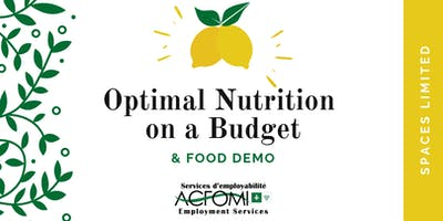 Optimal Nutrition on a Budget & Food Demo