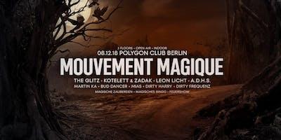 Mouvement Magique w/ The Glitz, Kotelett&Zadak, Leon Licht uvm.