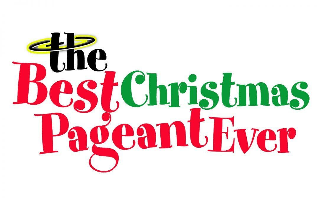 The Best Christmas Pageant Ever presented by