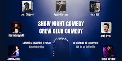 Show Night Comedy Crew Club Comedy #2