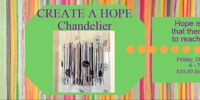 Create a HOPE Chandelier