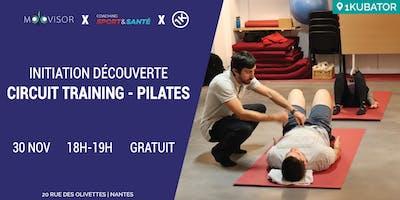 Initiation gratuite au Circuit Training et Pilates avec Guillaume Perchec