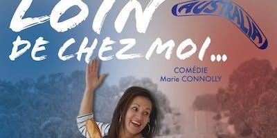 Stand-Up Comédie par une australienne. Loin De Chez Moi.