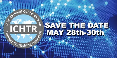 The International Conference on Human Trafficking Research(ICHTR)