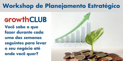 GrowthCLUB - Workshop de Planejamento Estratégico