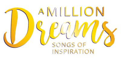 A Million Dreams: Songs of Inspiration