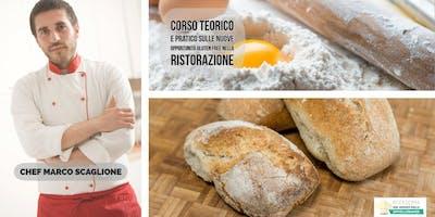 Corso professionale gluten free per la ristorazione con lo chef Marco Scaglione