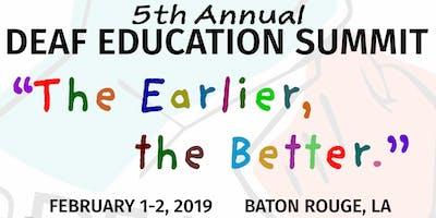 DEA's 5th Annual Deaf Education Summit