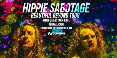 Hippie Sabotage - Worcester Palladium | 3.8.19