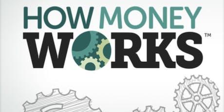 How Money Money Works Seminar tickets
