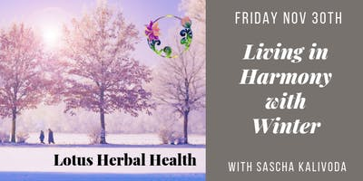 Living in Harmony with Winter: Herbs, Superfoods, and Lifestyle Habits