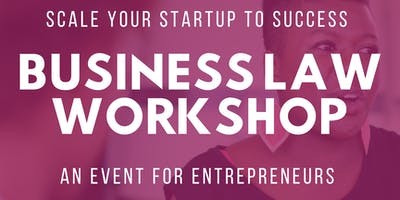 Legal Workshop + Lunch: Business Law for Entrepreneurs