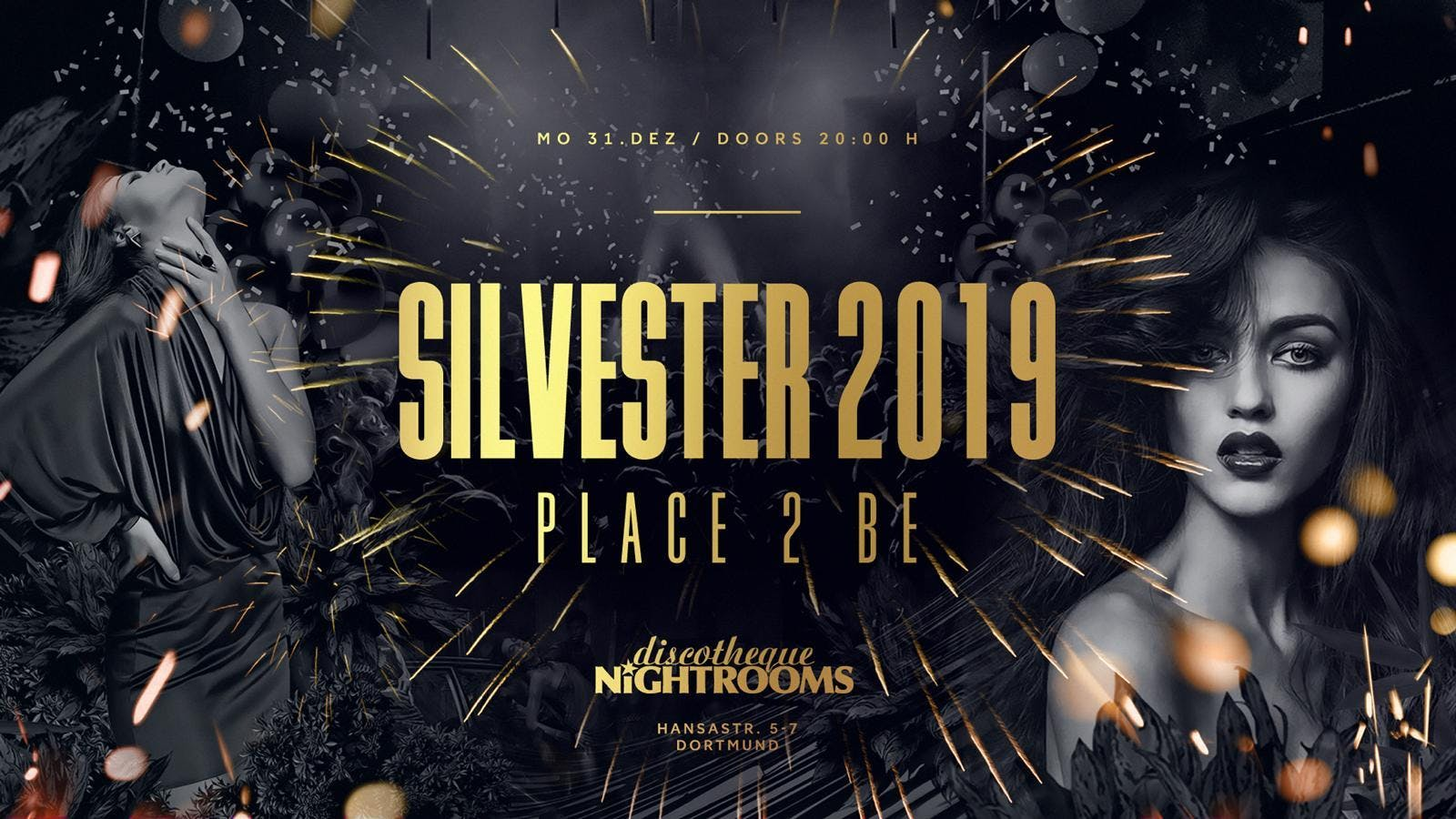 Silvester 2019 ✘ Place 2 Be ✘ Nightrooms Dort