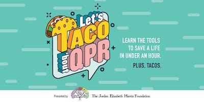 Let's Taco 'Bout QPR!!