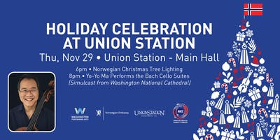 Union Station Tree Lighting & Yo-Yo Ma Simulcast