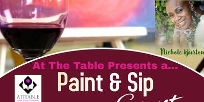 At The Table Paint & Sip Event & Fundraiser... featuring Artist Nichole Burton