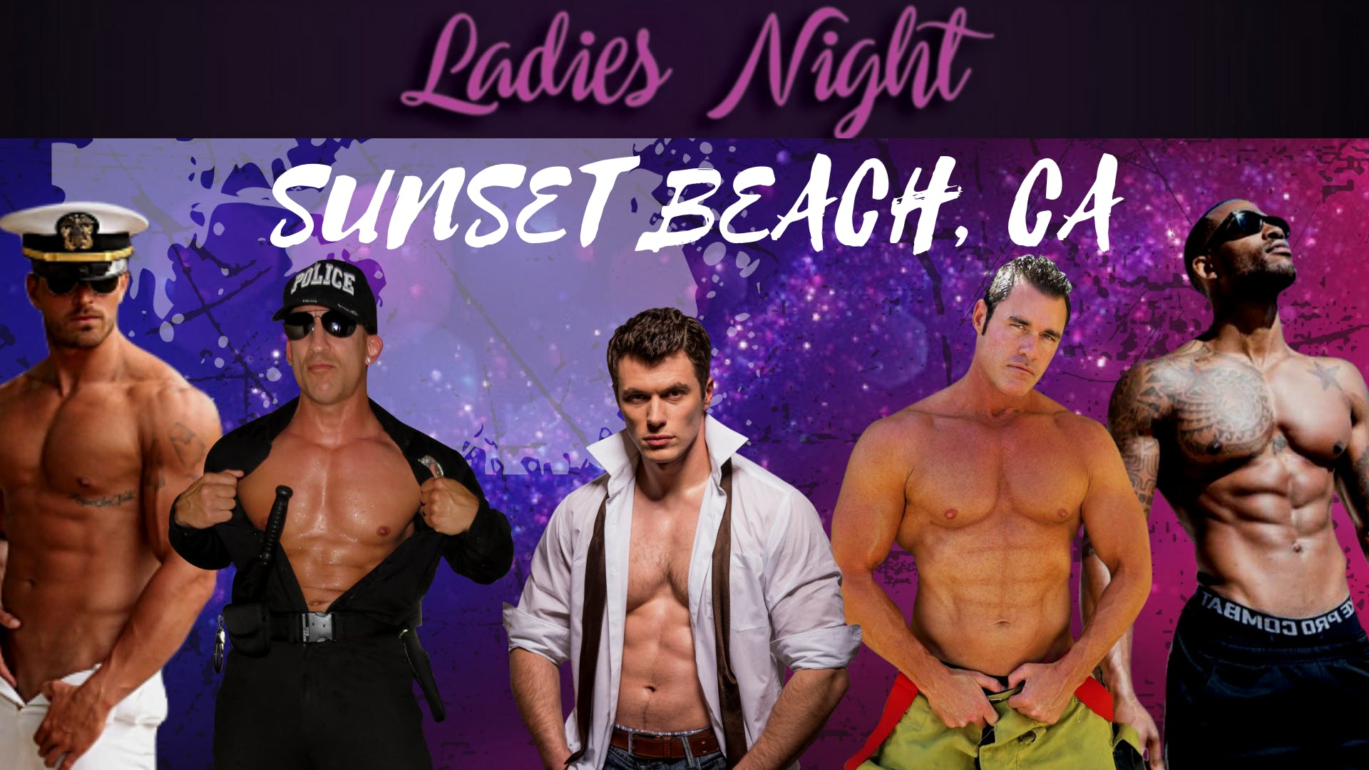 Sunset Beach, CA. 2nd Show. Magic Mike Show Live. Mother's Tavern