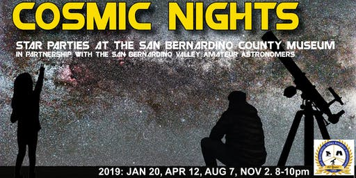 Cosmic Nights August: Star Parties at the San Bernardino County Museum