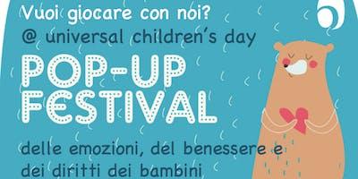 POP-UP FESTIVAL delle emozioni, del benessere e dei diritti dei Bambini (Fiumefreddo Bruzio-COSENZA)